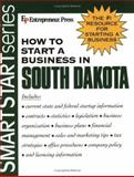 How to Start a Business in South Dakota 9781932156393