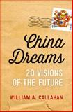 China Dreams 1st Edition