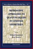 Microscopic Approaches to Quantum Liquids in Confined Geometries 9789810246402