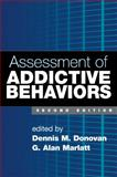 Assessment of Addictive Behaviors 2nd Edition