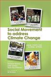 Social Movement to Address Climate Change 9781604976410