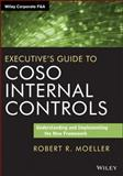 Executive's Guide to COSO Internal Controls 1st Edition