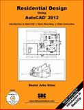Residential Design Using AutoCAD 2012 9781585036417