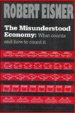 The Misunderstood Economy 9780875846422