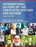 International History of the Twentieth Century and Beyond 3rd Edition