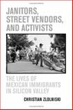 Janitors, Street Vendors, and Activists 0th Edition