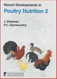 Recent Developments in Poultry Nutrition 9781897676431