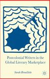 Postcolonial Writers in the Global Literary Marketplace 9780230346437