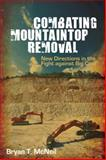 Combating Mountaintop Removal 9780252036439