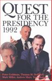 The Quest for the Presidency 1992 9780890966440