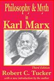 Philosophy and Myth in Karl Marx 3rd Edition