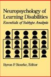 Neuropsychology of Learning Disabilities 9780898626445