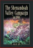 The Shenandoah Valley Campaign of 1864 9780786416448