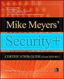 Mike Meyers' CompTIA Security+ Certification Guide (Exam SY0-401) 1st Edition