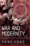 War and Modernity 9780745626451