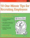 50 One- Minute Tips for Recruiting Employees 9781560526452