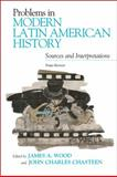 Problems in Modern Latin American History 9780742556454