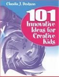 101 Innovative Ideas for Creative Kids 9780761976455