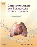 Cardiovascular and Pulmonary Physical Therapy 2nd Edition