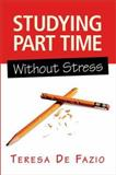 Studying Part Time Without Stress 9781865086460