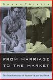 From Marriage to the Market 0th Edition