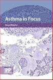 Asthma in Focus 9780853696476