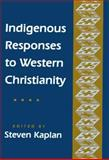 Indigenous Responses to Western Christianity 9780814746493