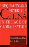 Inequality and Poverty in China in the Age of Globalization 9780195136494