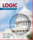 The Logic of American Politics, 6th Edition 6th Edition