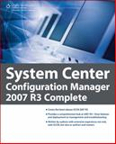 System Center Configuration Manager 2007 R3 Complete 9781435456501