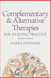 Complementary and Alternative Therapies for Nursing Practice 4th Edition