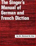 Singer's Manual of German and French Diction 1st Edition