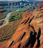 Exploring Geology 1st Edition