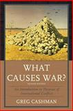 What Causes War? 2nd Edition