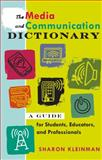The Media and Communication Dictionary 9781433106514