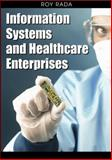 Information Systems and Healthcare Enterprises 1st Edition