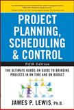 Project Planning, Scheduling, and Control 5th Edition