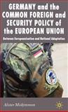 Germany and the Common Foreign and Security Policy of the European Union 9780230506527