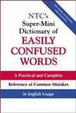 NTC's Super-Mini Dictionary of Easily Confused Words 9780071396530