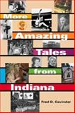 More Amazing Tales from Indiana 9780253216533