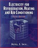 Electricity for Refrigeration, Heating, and Air Conditioning 9780827376533