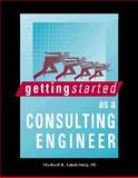 Getting Started As a Consulting Engineer 9780932276537