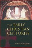 The Early Christian Centuries 9780582256538