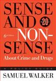 Sense and Nonsense about Crime and Drugs 9780534616540