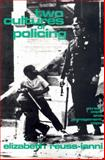 Two Cultures of Policing 1st Edition