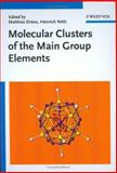 Molecular Clusters of the Main Group Elements 9783527306541