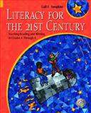 Literacy for the 21st Century 9780130986542
