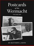 Postcards of the Wermacht 9780976516545