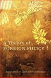 A Theory of Foreign Policy 9780691146553