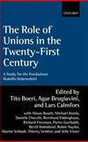 The Role of Unions in the Twenty-First Century 9780199246571